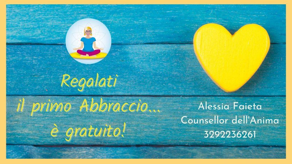 Regalati il primo Abbraccio...è gratuito. Contattami per prenotare un incontro di counselling tutto per te. Alessia Faieta 329223261